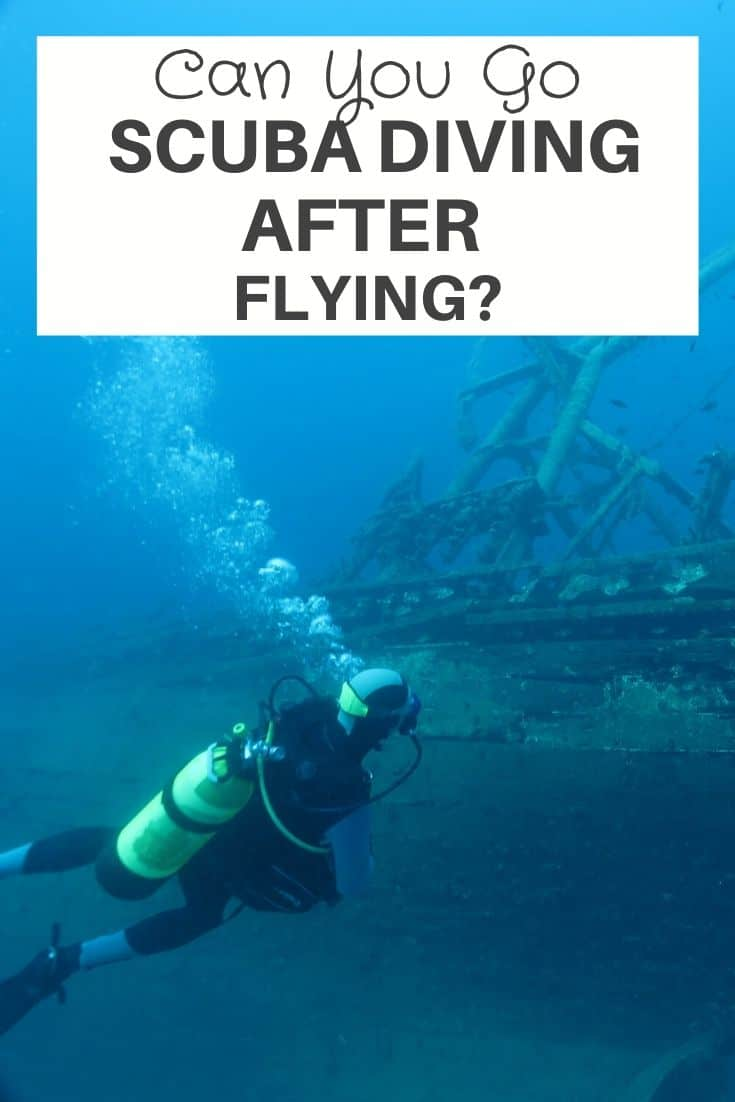 Can You Scuba Diving After Flying