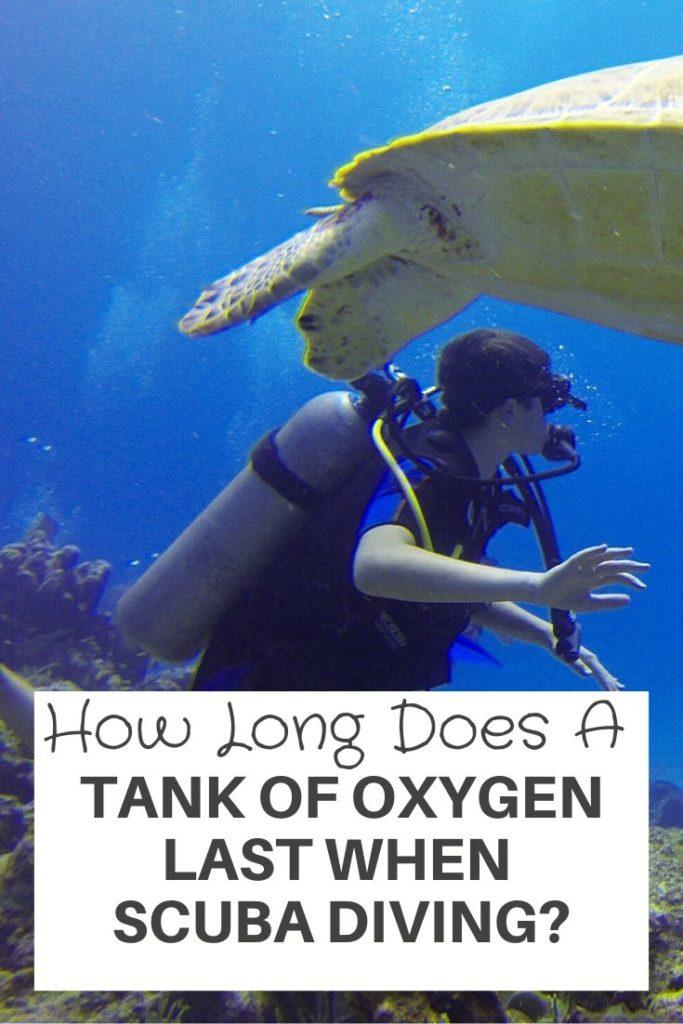 Tank of Oxygen Last When Scuba Diving