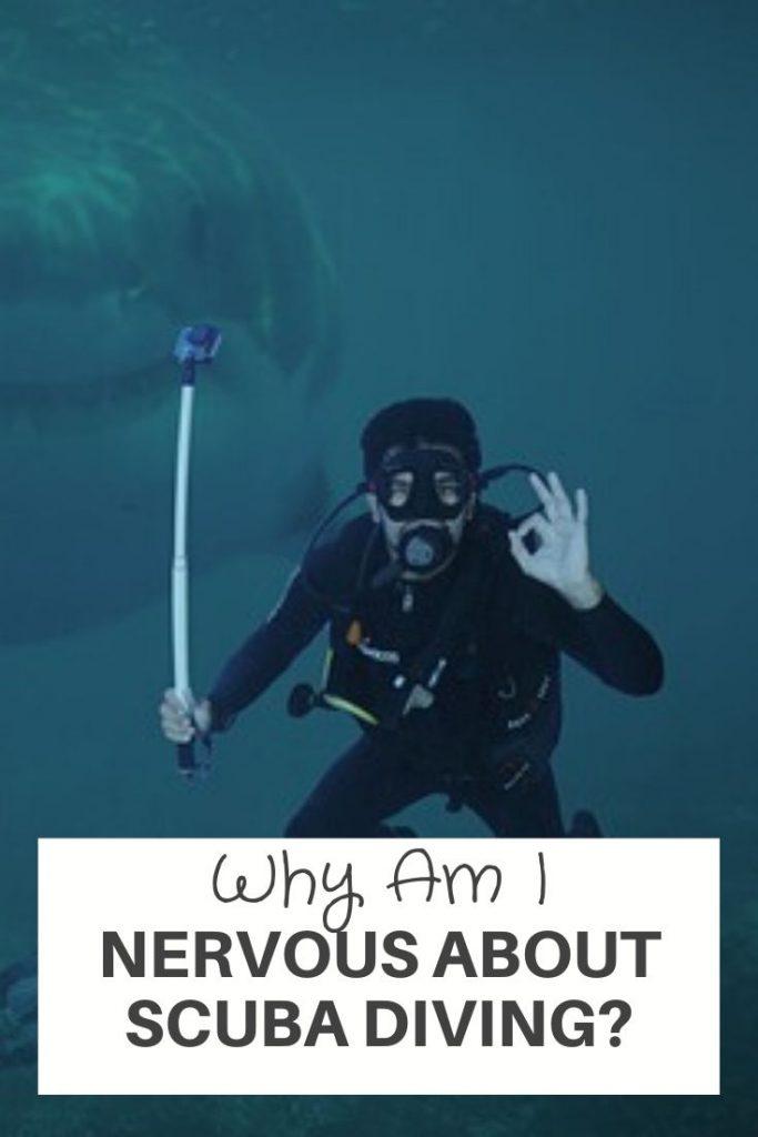 Nervous About Scuba Diving