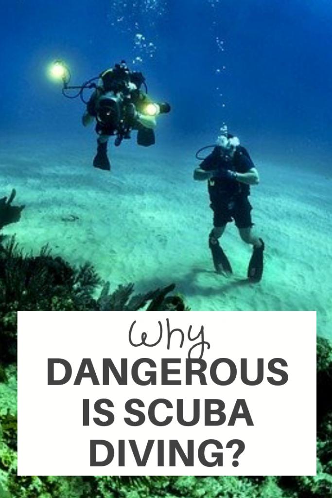 Why Dangerous is Scuba Diving