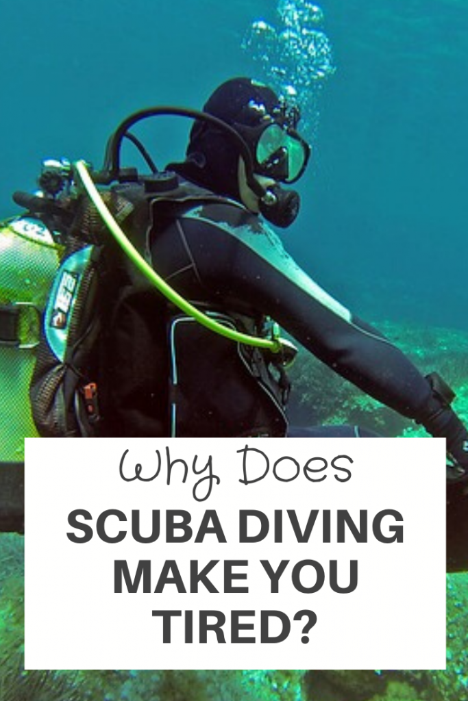 Scuba Diving Make You Tired
