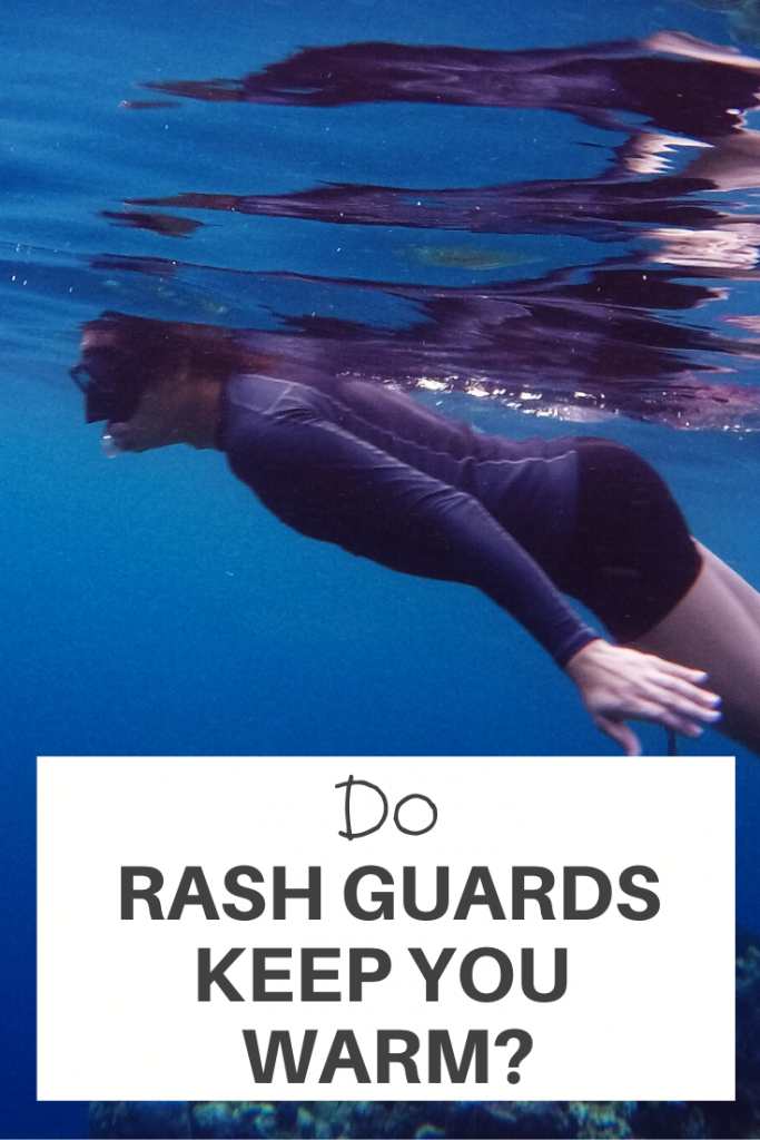 Rash Guards Keep You Warm