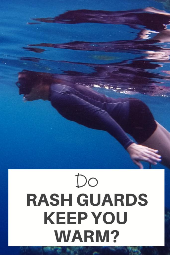 Rash Guards Keep You Warm