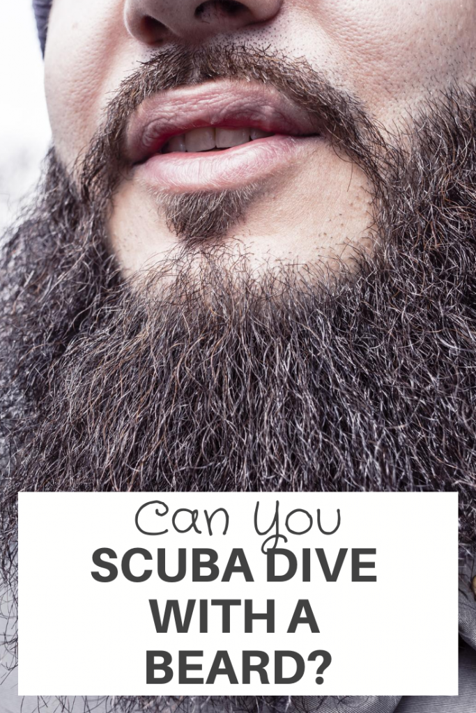 Scuba Dive With A Beard