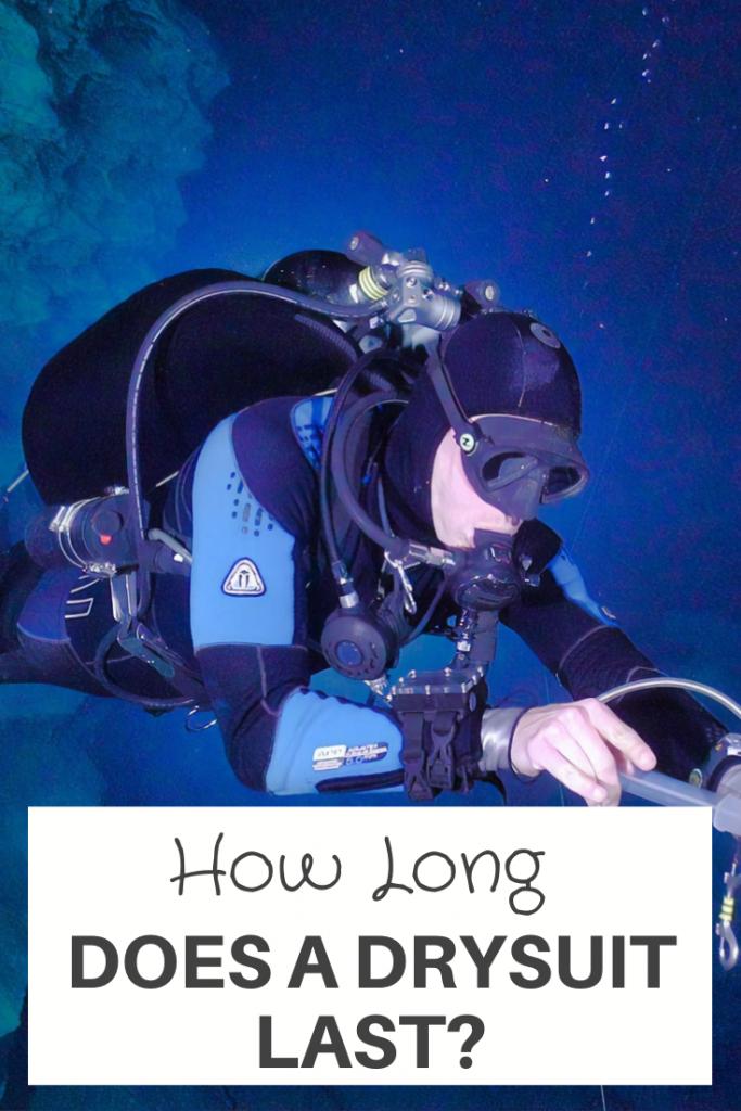 How Long Does A Drysuit Last