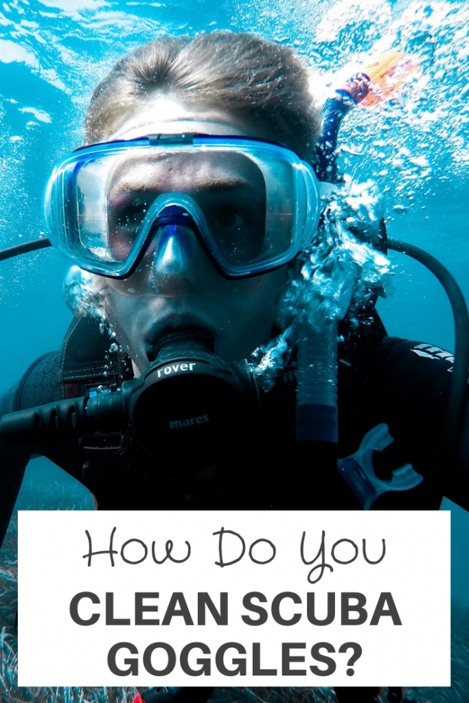 how to Clean Scuba Goggles