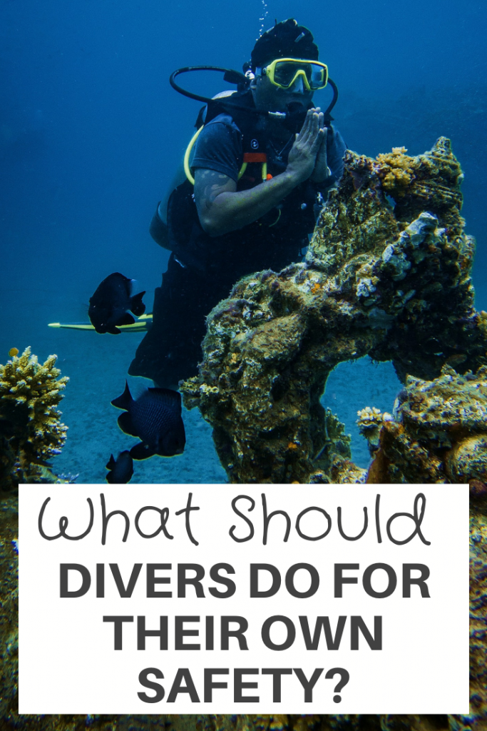 Divers Do For Their Own Safety