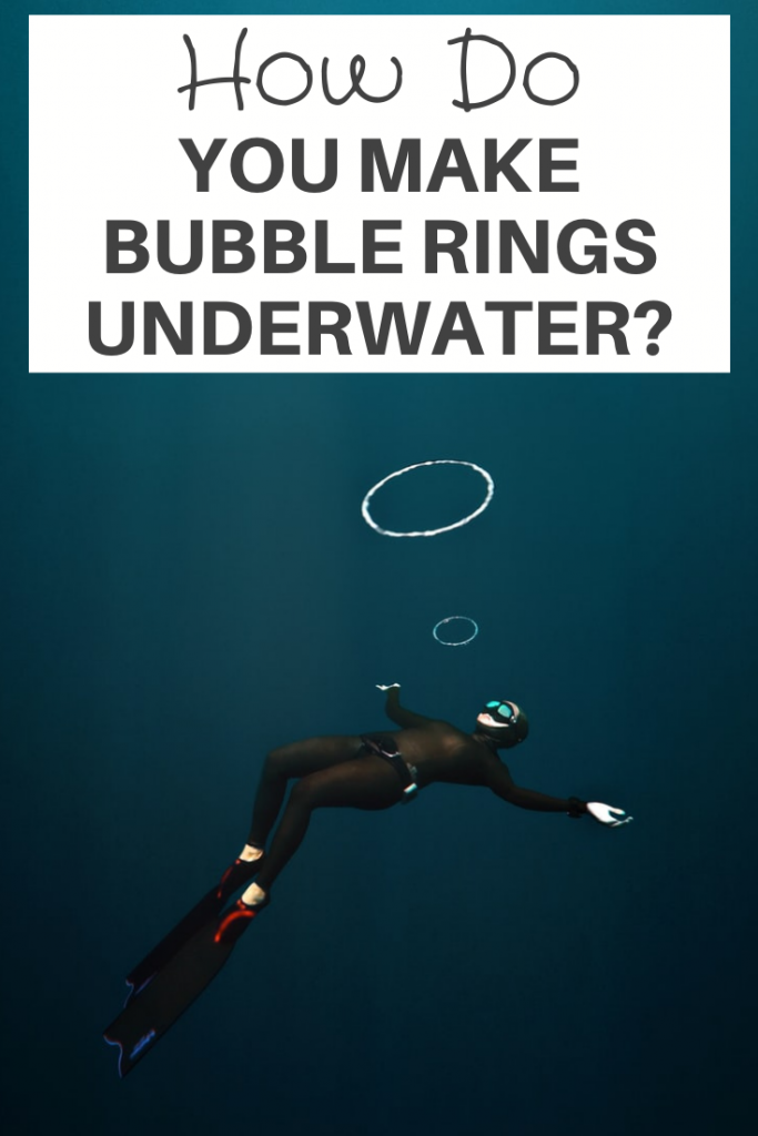 You Make Bubble Rings Underwater