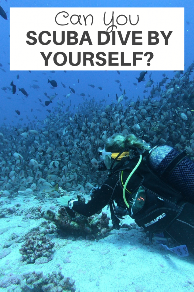 Can you scuba dive on your own
