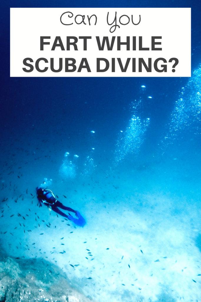 fart while scuba diving